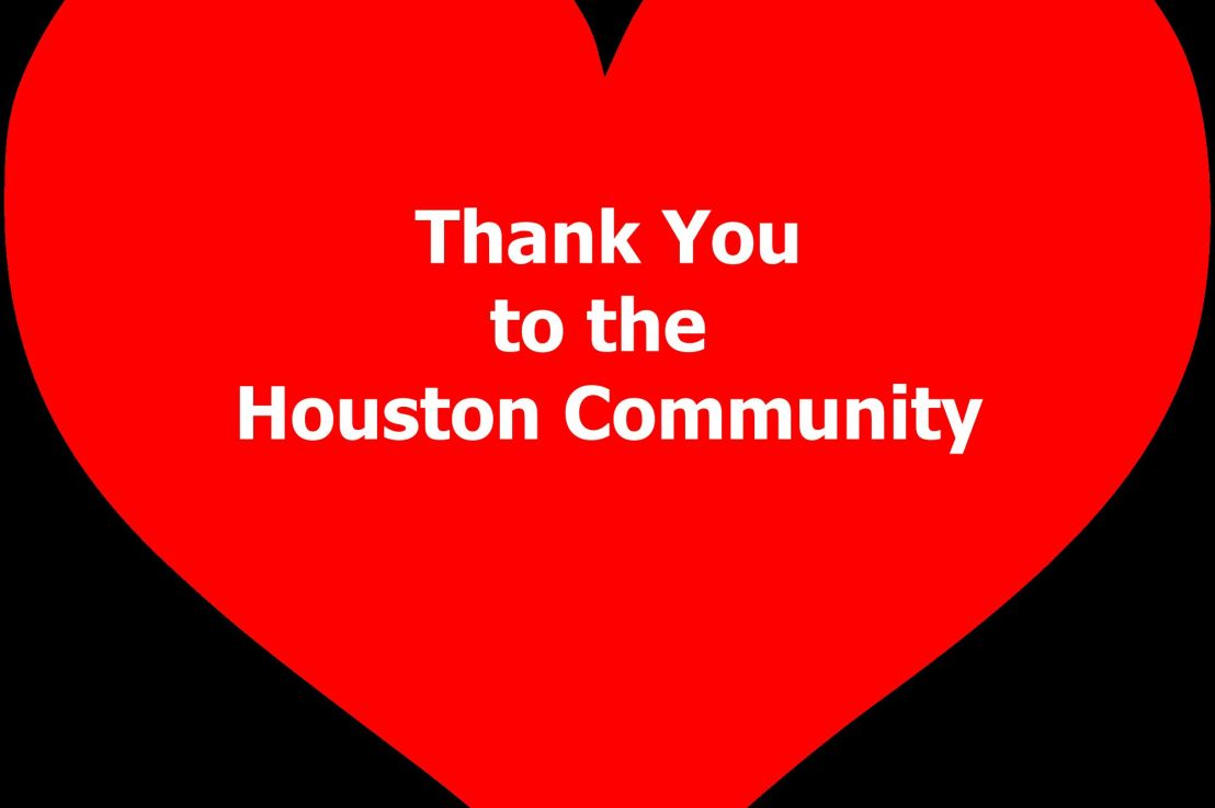 Thank You to the HoustonCommunity